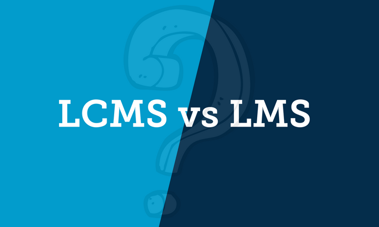 LCMS vs. LMS: A Guide to Learning Content Management Systems