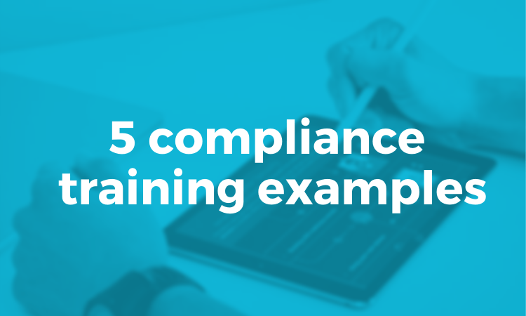 5 compliance training examples